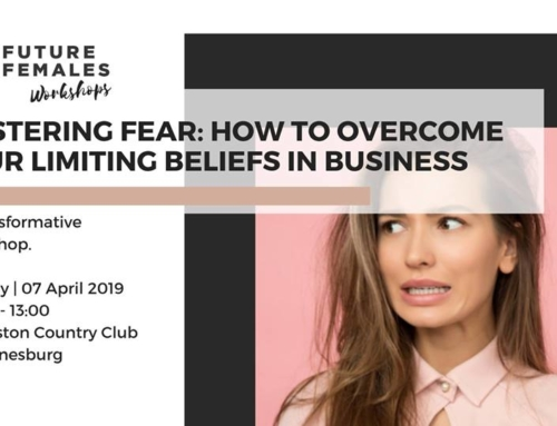 EVENT: Mastering Fear: How to Overcome Your Limiting Beliefs in Business
